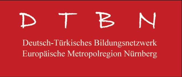 Deutsch-Türkisches Bildungsnetzwerk in der Europäischen Metropolregion Nürnberg (DTBN)